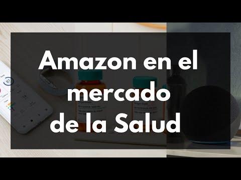 Amazon en el mercado de la salud: Amazon Pharmacy, PillPack,  Amazon Halo, Amazon Care y mucho más