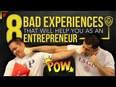 8 Bad Experiences That Will Help You as an Entrepreneur