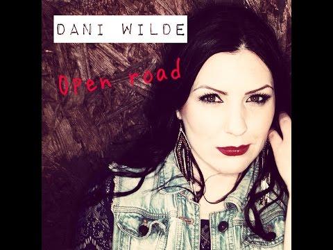 Dani Wilde - Open Road - Bri-Tone Records - 2015