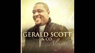 "Gerald Scott & Co. ""Alright"""