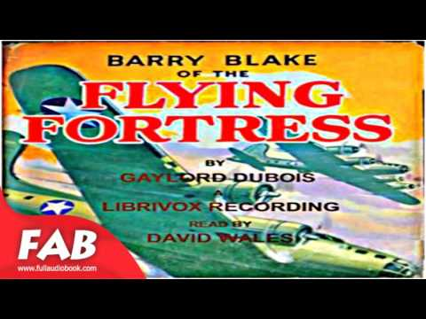 Barry Blake Of The Flying Fortress Full Audiobook by Gaylord DUBOIS by Action & Adventure