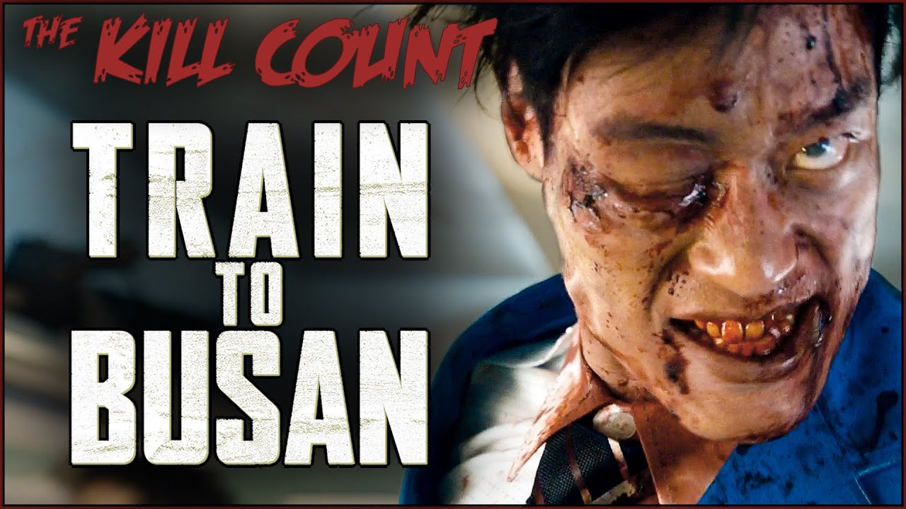 Download Train to Busan (2016) KILL COUNT