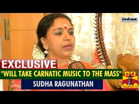 "Interview With Carnatic Singer Sudha Raghunathan ""Will Take Carnatic Music To The Mass"""