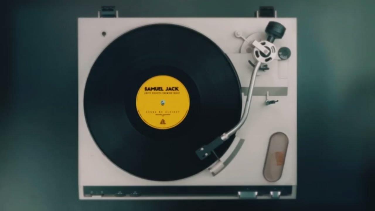 Samuel Jack 'Gonna Be Alright' [Audio]