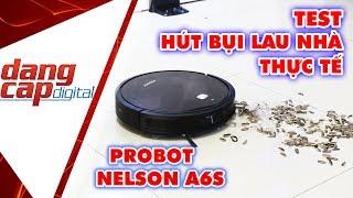 PROBOT NELSON A6S: TEST HÚT BỤI và LAU NHÀ thực tế, Robot hút bụi có sạch không?- Dangcapdigital.vn