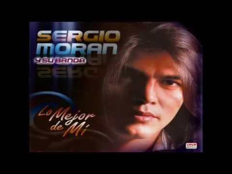 Sergio Moran - Lo Mejor De Mi (CD COMPLETO)