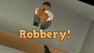THIS IS A ROBBERY! (Roblox)