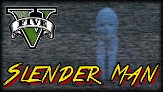 Slender Man : GTA V Machinima
