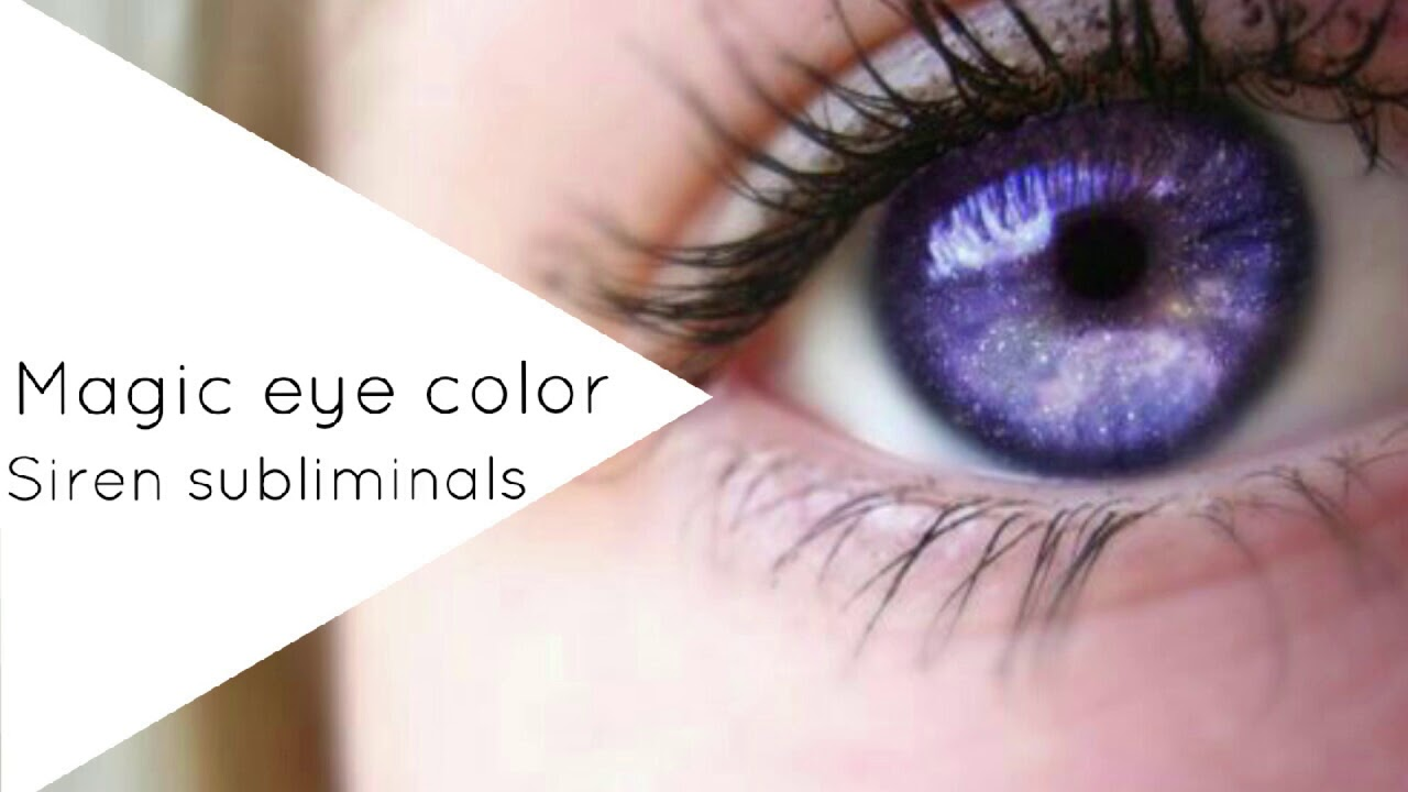 Change Your Eye Color At Will Subliminal Youtube