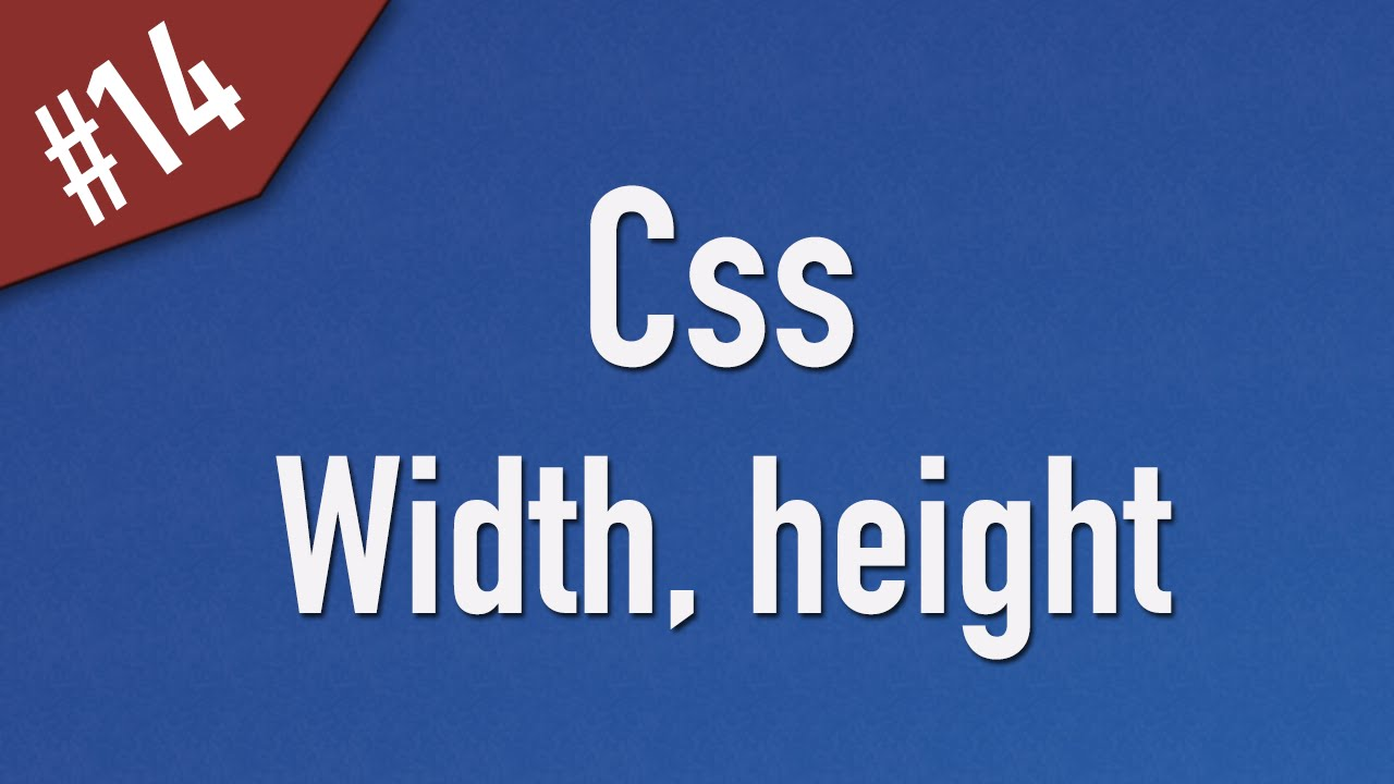 Learn Css in Arabic #14 - Dimensions - Width / Height