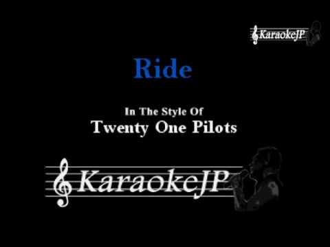 Ride (Karaoke) - Twenty One Pilots