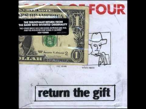 Gang of Four - Return the Gift (Full Album) 2005 - YouTube