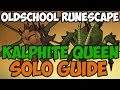 Oldschool Runescape - Kalphite Queen Solo Guide | 2007 KQ Guide