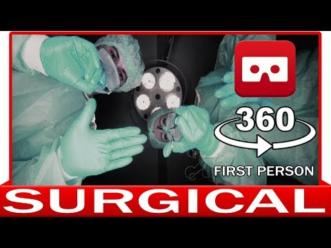360° VR VIDEO - SURGICAL PROCEDURE - SURGERY - OPERATION - SPECIALIST DOCTOR - VIRTUAL REALITY 3D