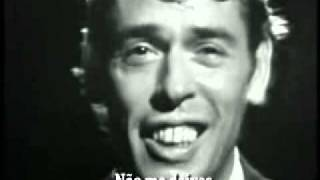AAA - Ne me quitte pas - Jacques Brel - Legendado Portugues.avi