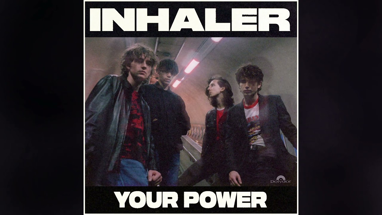 DOWNLOAD Inhaler – Your Power (Billie Eilish Cover) Official Audio Mp3 song
