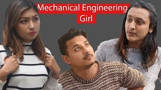 Mechanical Engineering Girls, Nepali Short Comedy Movie, March 2019 Video, Colleges Nepal