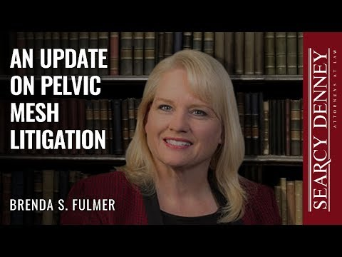 An Update on Pelvic Mesh Litigation