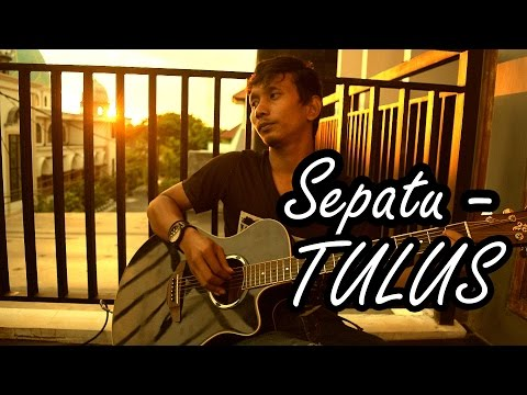 Tulus - Sepatu (Fingerstyle Guitar Cover By Bari PS)
