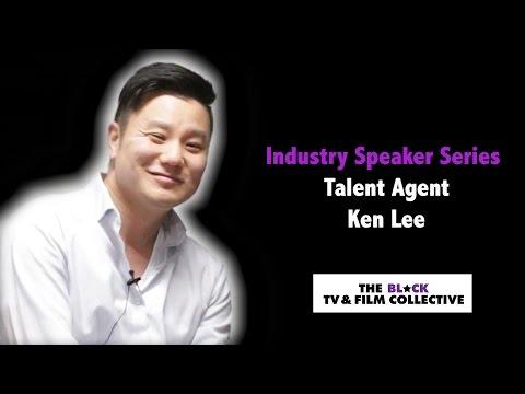 Industry Speaker Series | Ken Lee | Talent Agent
