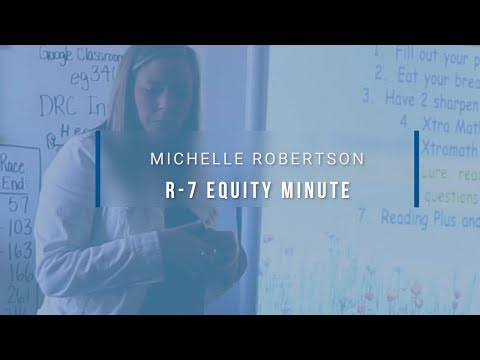 Lee's Summit R-7 Equity Minute featuring Michelle Robertson