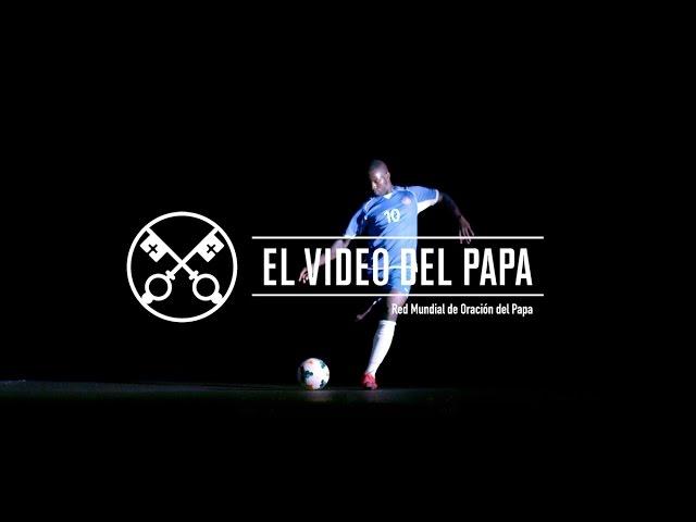 El Video del Papa 8 – El deporte, por la cultura del encuentro – Agosto 2016