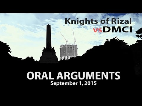 Knights of Rizal v. DMCI Oral Arguments 6