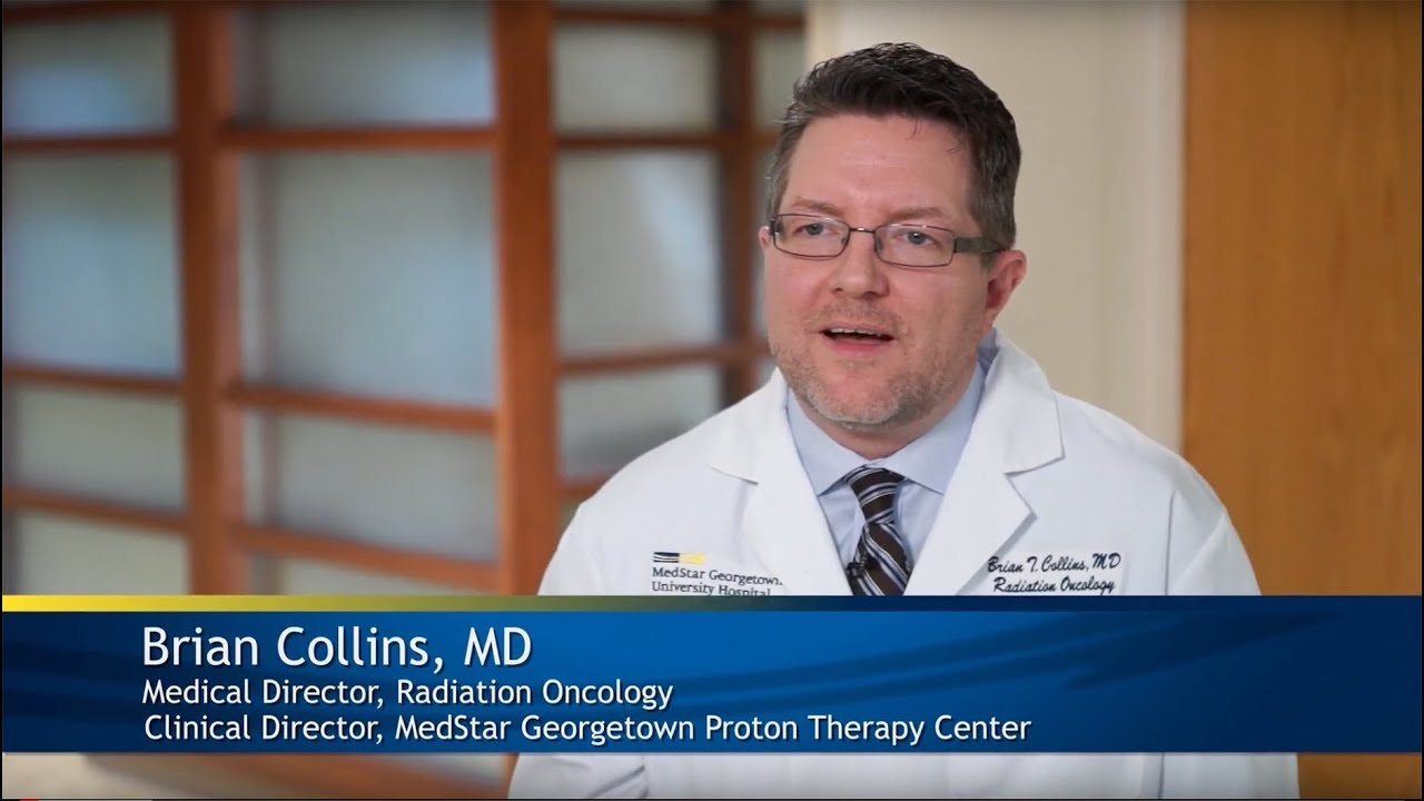 Learn about Proton Therapy with Radiation Oncologist Brian Collins, MD