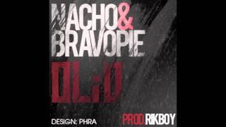 Nacho & Bravo Pie - Olio (prod. Rikboy)