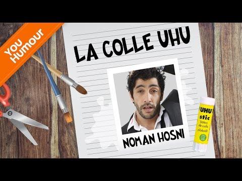 NOMAN HOSNI - La colle UHU