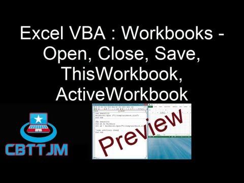 comprehensive-vba-part-8---excel-vba-:-workbooks---open,-close,-save,-thisworkbook,-activeworkbook