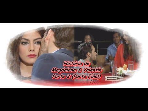 A Tempestade - História de Magdalena & Valentín parte 2 (Parte Final)