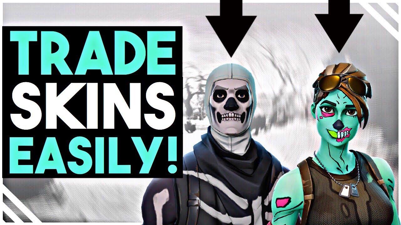 fortnite trade skins