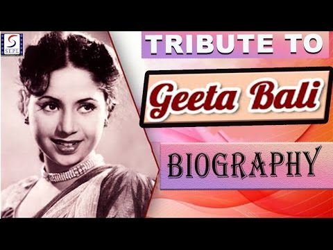 Biography l A Tribute To Geeta Bali l Evergreen Bollywood Actress