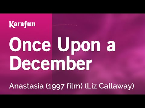 Karaoke Once Upon a December - Anastasia *