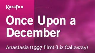 Karaoke Once Upon A December - Anastasia *
