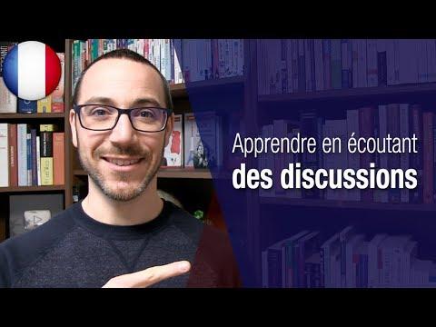 Apprendre le français en écoutant des discussions