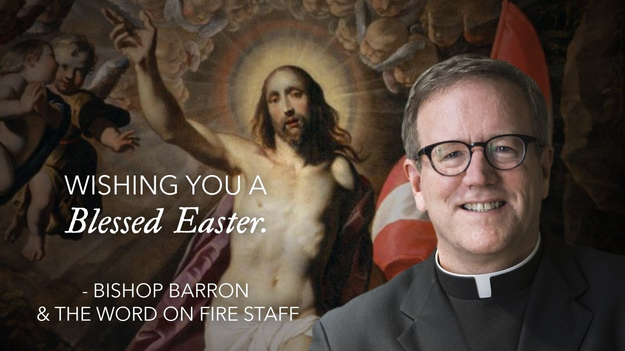 Easter greeting from bishop robert barron youtube easter greeting from bishop robert barron m4hsunfo Image collections