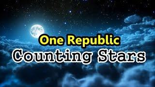 One Republic - Counting Stars (Lyrics)