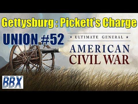 Ultimate General Civil War | #52 | Gettysburg | Pickets Charge