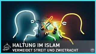 Haltung im Islam - vermeidet Streit und Zwietracht | Stimme des Kalifen