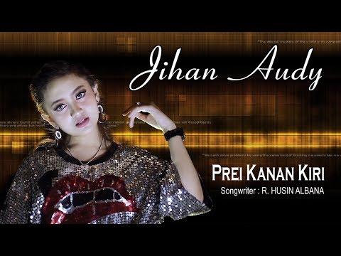Jihan Audy - Prei Kanan [OFFICIAL]