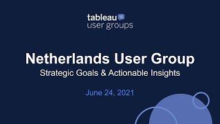 Netherlands Tableau User Groups - June 24, 2021 screenshot 4