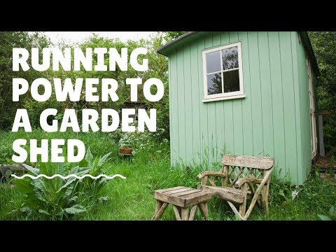 Running Power to a Garden Shed