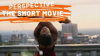 Perspective | A BOLEADORAS Story by Sarah Louis-Jean | Dir. Maxime Divier
