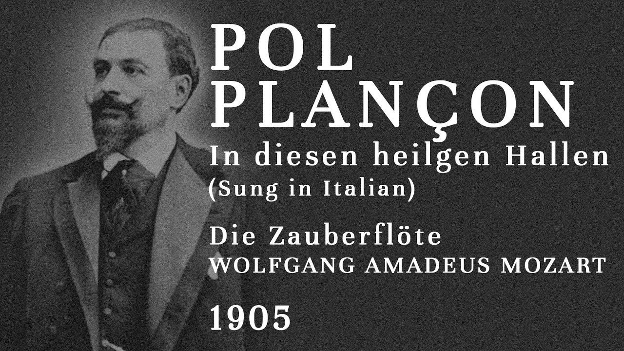 Pol Plançon Il Flauto Magico-Invocation