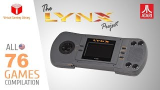 The Atari Lynx ProĴect - All 76 Games - Every Game (US)