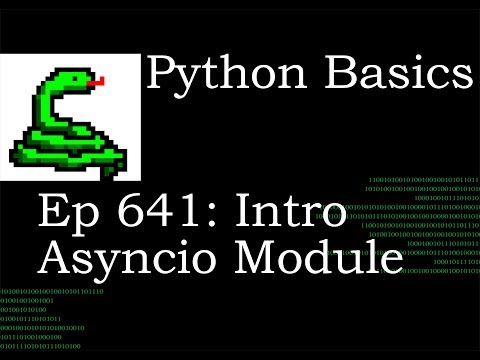 Python Basics Tutorial Asyncio Module Intro thumbnail