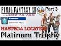 Final Fantasy XII: The Zodiac Age - HASTEGA LOCATION!!! Runeweaver Trophy