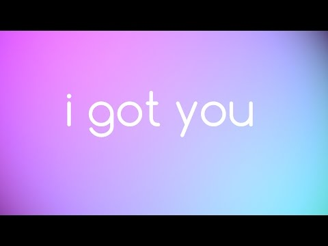 Bebe Rexha - I Got You Lyrics